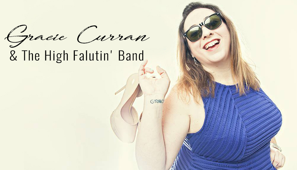 Gracie Curran and The High Falutin' Band-R